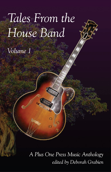 Tales From the House Band - A Plus One Music Anthology, Volume 1